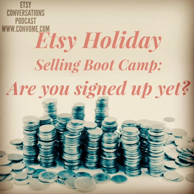 Etsy Holiday Selling Boot Camp 2015