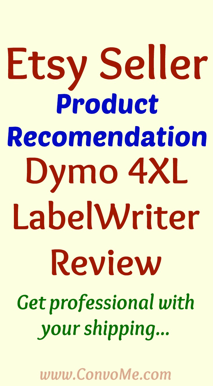 dymo 4xl labelwriter for Etsy sellers