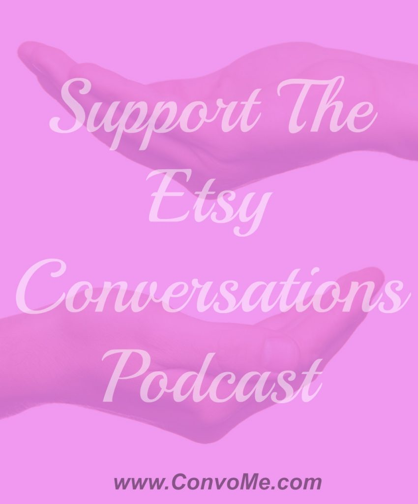 support etsy conversations podcast